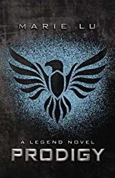 Prodigy: A Legend Novel (Legend (Trilogy - Hardcover))