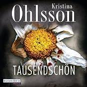 Tausendschön | Kristina Ohlsson