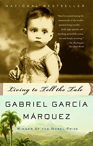 Living to Tell the Tale, García Márquez, Gabriel