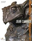 echange, troc Amélie Simier, Collectif - Jean Carriès (1855-1894) : La matière de l'étrange