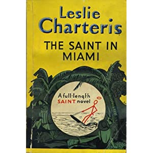 Leslie Charteris The Saint in Miami