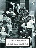 If Beale Street Could Talk (Penguin Twentieth Century Classics)