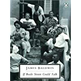 If Beale Street Could Talk (Penguin Twentieth Century Classics)by James Baldwin