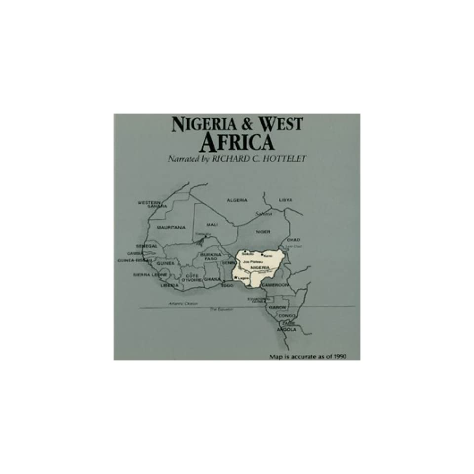Nigeria and West Africa (Audible Audio Edition) Wendy