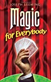 Magic for Everybody (Dover Magic Books)