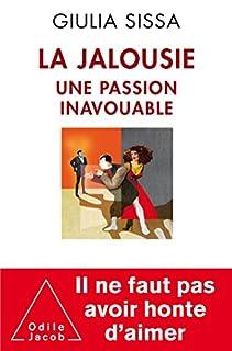 La jalousie : une passion inavouable, Sissa, Giulia