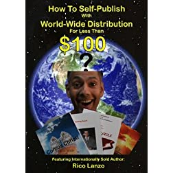 How To Self-Publish With World-Wide Distribution For Less Than $100