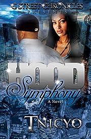Hood Symphony (G Street Chronicles Presents)