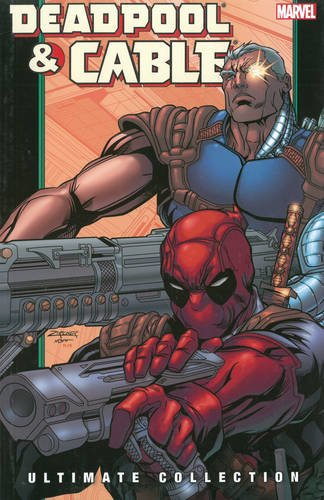 Deadpool & Cable Ultimate Collection Book 2 TPB (Graphic Novel Pb)