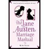 The Jane Austen Marriage Manualby Kim Izzo