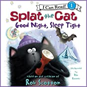 Splat the Cat: Good Night, Sleep Tight | Rob Scotton