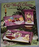 img - for Old World Charm Vol. II (Craft Book, Painting, Wood) by Connie Parkinson (2002-05-04) book / textbook / text book