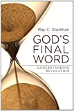 Gods Final Word - Understanding Revelation