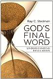Gods Final Word - Understanding Revelation