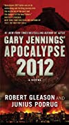 Apocalypse 2012: A Novel (Aztec)
