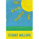 The Beach Diaries 2011by Stuart Millard