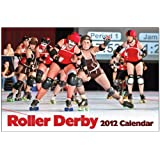Roller Derby 2012 Wall Calendar ~ Joe Schwartz