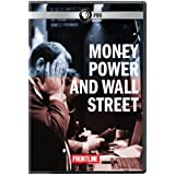 Money, Power and Wall Street  (FRONTLINE)