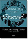 Bookworms Club Stories for Reading Circles: Diamond (Stages 5 and 6) (Oxford Bookworms ELT) (019472008X) by Collectif