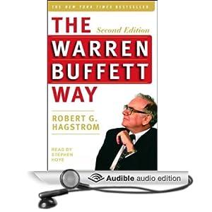 The Warren Buffett Way, Second Edition Robert G. Hagstrom and Stephen Hoye