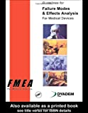 img - for Guidelines for Failure Modes and Effects Analysis for Medical Devices by Dyadem Press (2003-03-03) book / textbook / text book