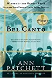 by Ann Patchett (Author)Bel Canto (Paperback)