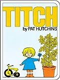Pat Hutchins Titch (Classic Board Books)