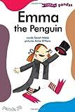 Sarah Webb Emma the Penguin (Pandas)