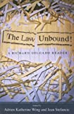 img - for The Law Unbound!: A Richard Delgado Reader book / textbook / text book