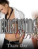 Frustrating Curves (Steamy TABOO Step Billionaire Romance)