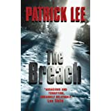 The Breach (Travis Chase series) ~ Patrick Lee