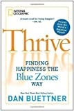 img - for (THRIVE)) BY Buettner, Dan(Author)Hardcover{Thrive: Finding Happiness the Blue Zones Way} on 19 Oct-2010 book / textbook / text book
