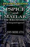 img - for PSPICE and MATLAB for Electronics: An Integrated Approach, Second Edition (VLSI Circuits) book / textbook / text book