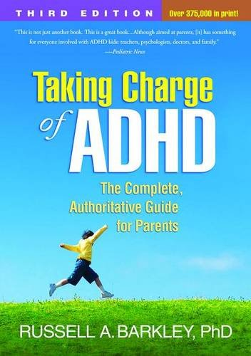 taking-charge-of-adhd-third-edition-the-complete-authoritative-guide-for-parents