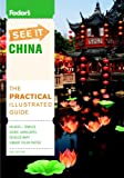 Fodor's See It China, 2nd Edition (Full-color Travel Guide)