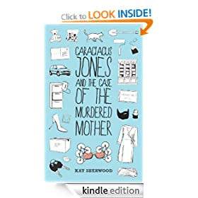 Caractacus Jones and the Case of the Murdered Mother (Caractacus Jones' Paranormal Investigations)