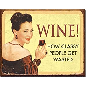 "Ephemera - Wine - For Classy People Metal Tin Sign 16"" X 12.5"""