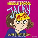 Jacky Ha-Ha Audiobook by James Patterson Narrated by Tara Sands