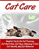 Ace McCloud Cat Care: Kitten Care- How To Take Care of and Train Your Cat or Kitten