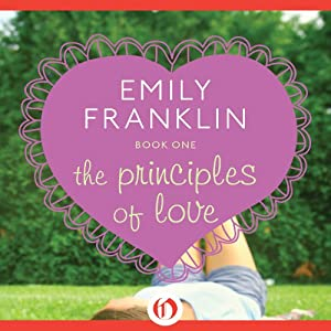 The Principles of Love | [Emily Franklin]