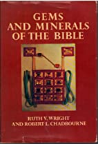 Gems and Minerals of the Bible By Ruth V.…