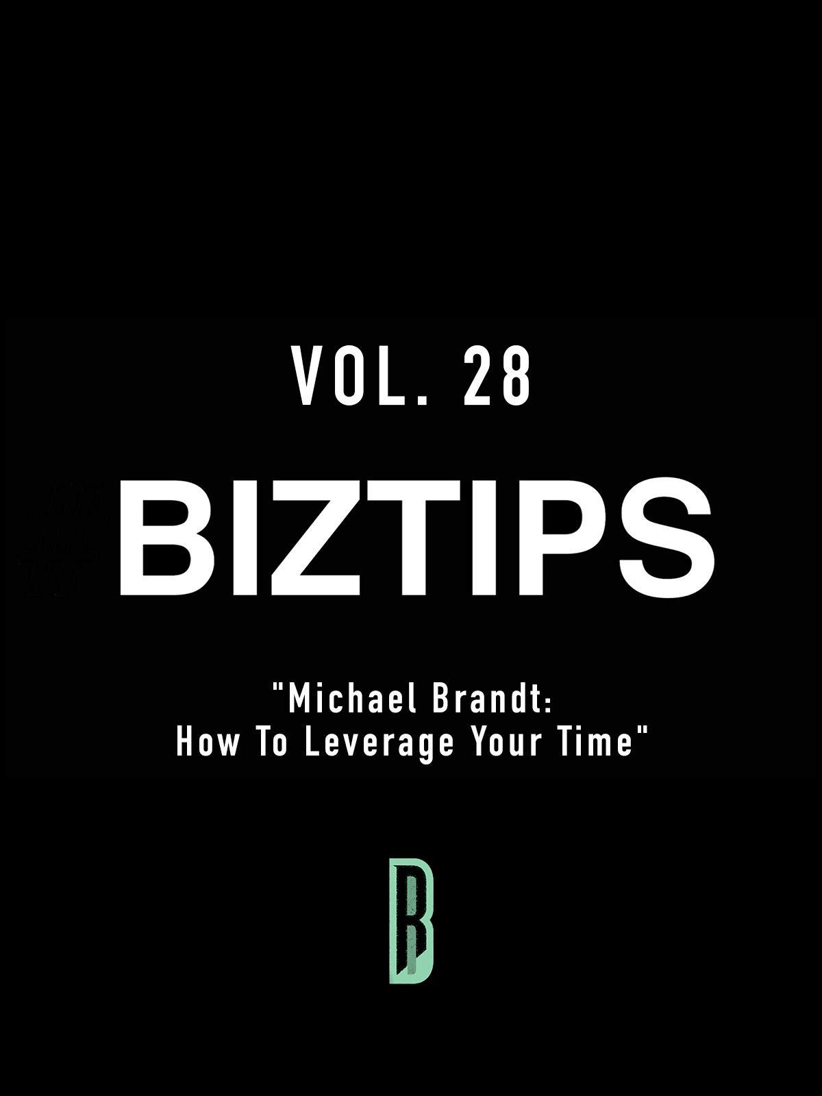 BizTips Vol. 28