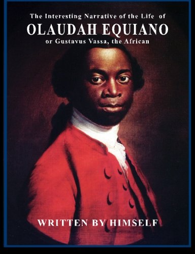 the life of equiano analysis Interesting narrative of the life of olaudah equiano: written by himself / edition 2  interesting narrative of the life of  of the life of olaudah equiano or.