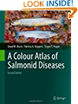 A Colour Atlas of Salmonid Diseases