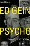 Ed Gein -- Psycho!