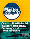 517gV9Hk1qL. SL160  Master Dentistry: Volume 1: Oral and Maxillofacial Surgery, Radiology, Pathology and Oral Medicine