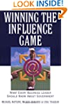 Winning the Influence Game: What Ever...