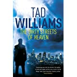 The Dirty Streets of Heaven: A Bobby Dollar Novelby Tad Williams