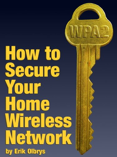 How to Secure Your Home Wireless Network