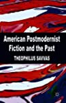 American Postmodernist Fiction and th...